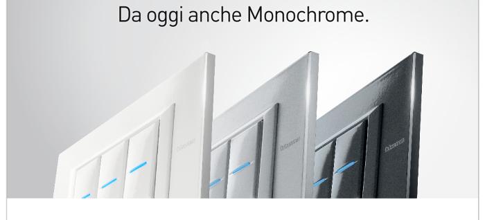 Da oggi anche Monochrome.