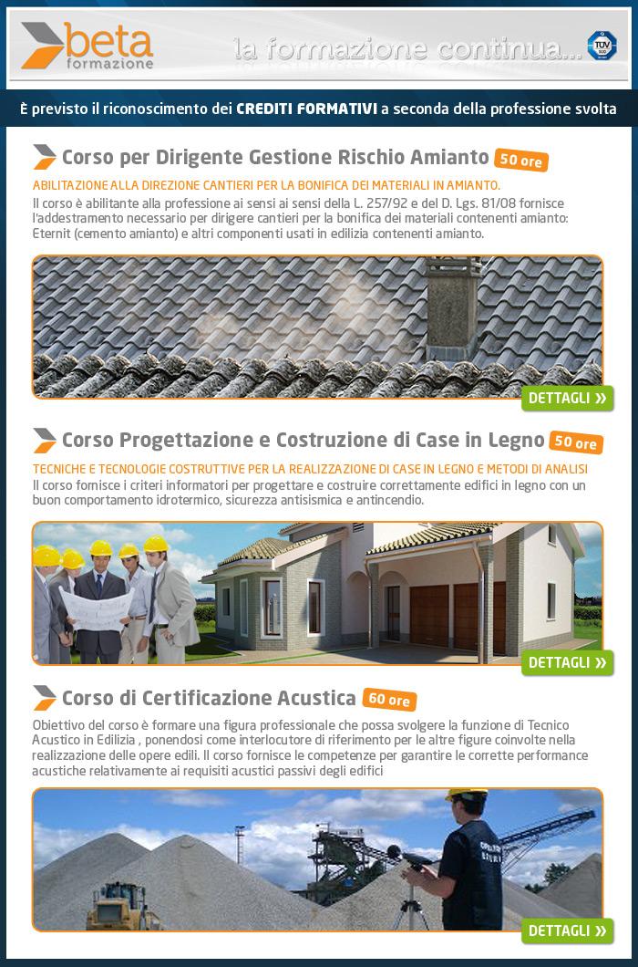 Corso per dirigente Gestione Riscio Amianto - Corso Progettazione e Costruzione di Case in Legno -  Corso Certificazione Acustica