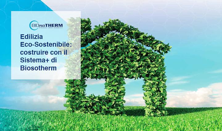 Edilizia Eco-sostenibile per l'intero ciclo di vita degli edifici