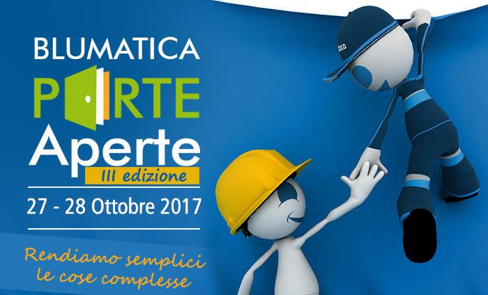 Blumatica Porte aperte III edizione - 27-28 ottobre 2017