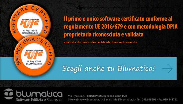 Il primo e unico software certificato conforme al regolamento UE 2016/679. Scegli anche tu Blumatica!
