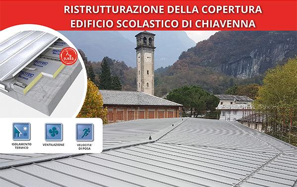 Ristrutturazione della copertura di un edificio scolastico di Chiavenna