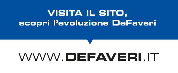 Visita il sito, scopri l'evoluzione DeFaveri