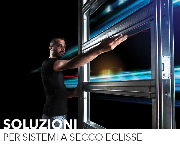 Eclisse: soluzioni per sistemi a secco