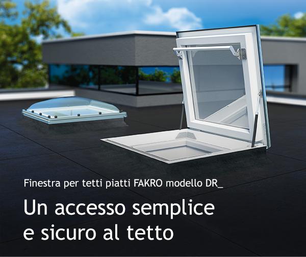 Finestra per tetti piatti FAKRO modello DR_ | Un accesso semplice e sicuro al tetto