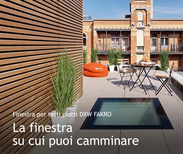 Finestra per tetti piatti DXW Fakro - La finestra su cui puoi camminare