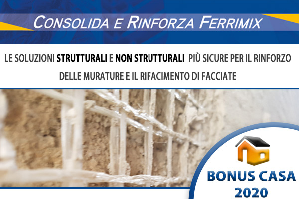 Consolida e Rinforza Ferrimix - Bonus casa 2020