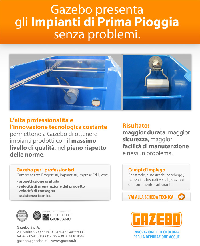 Gazebo presenta gli Impianti di Prima Pioggia senza problemi.