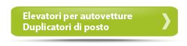Elevatori per autovetture - Duplicatori di posto