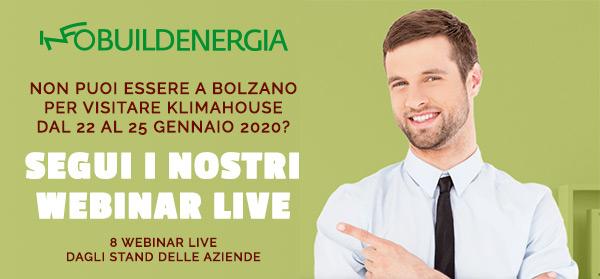 Non puoi essere a Bolzano per visitare Klimahouse dal 22 al 25 gennaio 2020? Segui i nostri webinar live