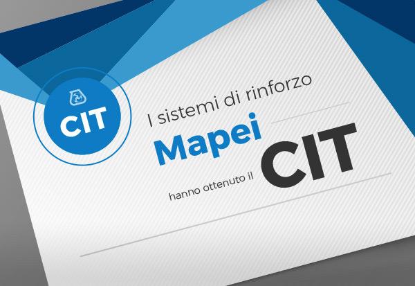 I sistemi di rinforzo Mapei hanno ottenuto il CIT