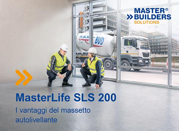 MasterLife SLS 200. I vantaggi del massetto autolivellante