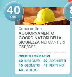 Corso on line: Aggiornamento coordinatori della sicurezza nei cantieri CSP/CSE. Scopri di più!