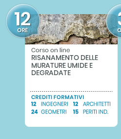 Corso on line: Risanamento delle murature umide e degradate. Scopri di più!