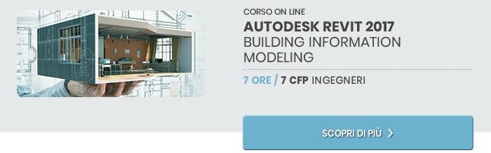 Autodesk Revit 2017 Building Information Modeling. Scopri di più!