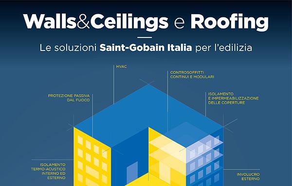 Walls&Ceilings e Roofing. Le soluzioni Saint-Gobain Italia per l'edilizia