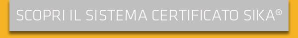 Scopri il sistema certificato Sika