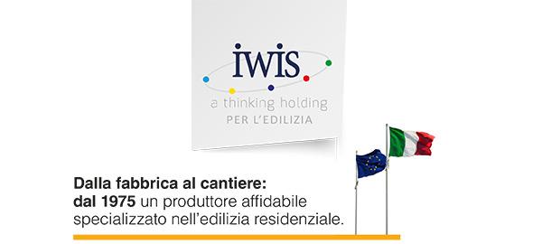 IWIS. Dalla fabbrica al cantiere: dal 1975 un produttore affidabile specializzato nell'edilizia residenziale.