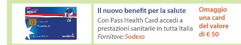 Il nuovo benefit per la salute