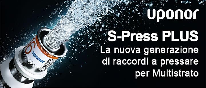 S-Press PLUS: l'unico senza compromessi