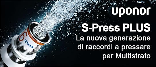Uponor S-Press PLUS. La nuova generazione di raccordi a pressare per Multistrato