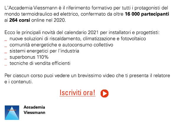 L'Accademia Viessmann è il riferimento formativo per tutti i protagonisti del mondo termoidraulico ed elettrico. Iscriviti ora!