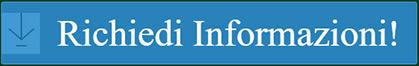 Richiedi informazioni!