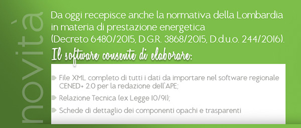 Da oggi recepisce anche la normativa della Lombardia in materia di prestazione energetica.