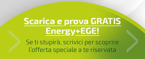 Scarica e prova gratis Energy+EGE!
