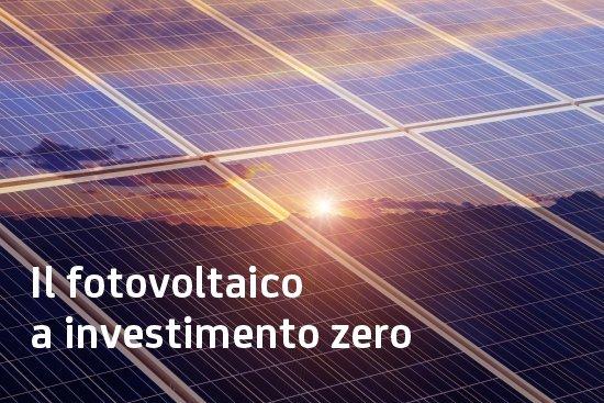Il fotovoltaico a investimento zero