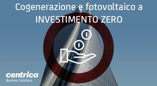 Cogenerazione e fotovoltaico a investimento zero