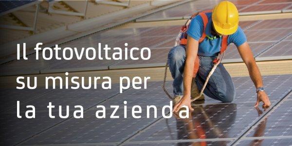 Il fotovoltaico su misura per la tua azienda