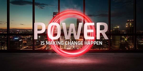 Power is making change happen