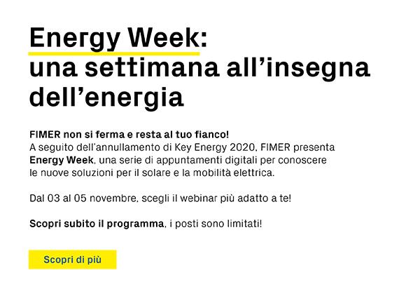 Energy Week: una settimana all'insegna dell'energia. Scopri di più