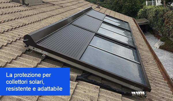 La protezione per collettori solari resistente e adattabile