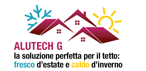 Alutech G, la soluzione perfetta per il tetto: fresco d'estate e caldo d'inverno