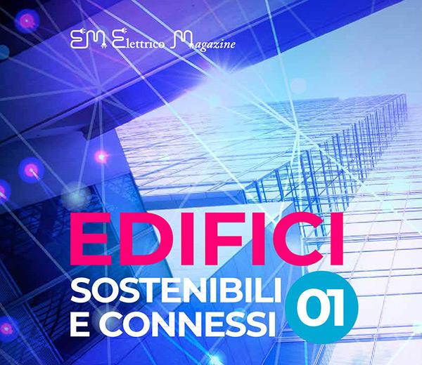 Elettrico Magazine - Edifici sostenibili e connessi