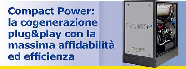 Compact Power: la cogenerazione plug&play con la massima affidabilità ed efficienza