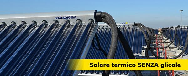 Solare termico SENZA glicole