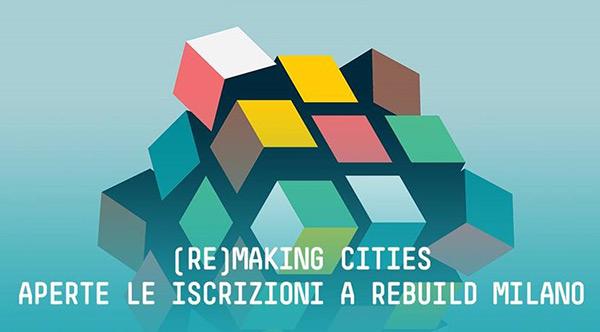 Aperte le iscrizioni a Rebuild Milano