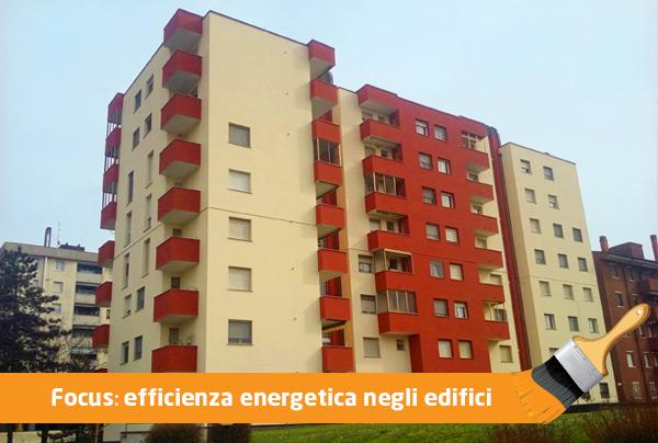 Focus: efficienza energetica negli edifici