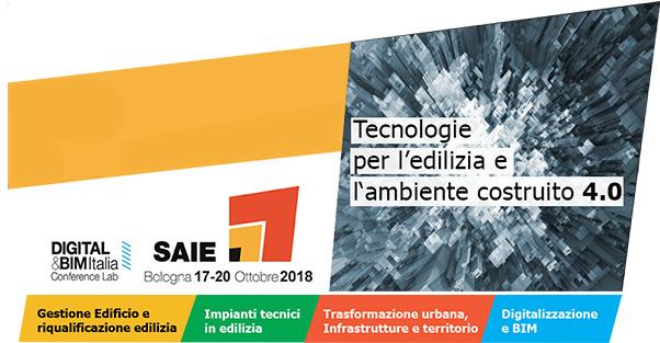 SAIE - Bologna 17-20 Ottobre 2018 - Tecnologie per l'edilizia e l'ambiente costruito 4.0