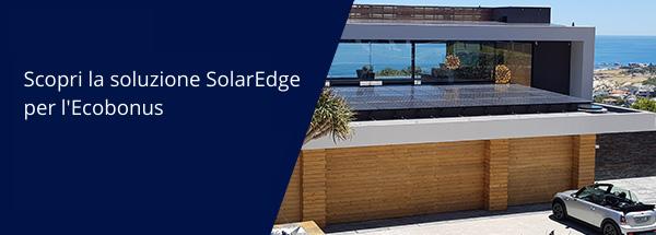 Scopri la soluzione SolarEdge per l'Ecobonus
