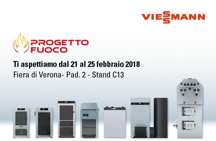 Viessmann a Progetto Fuoco - Ti aspettiamo dal 21 al 25 Febbraio 2018