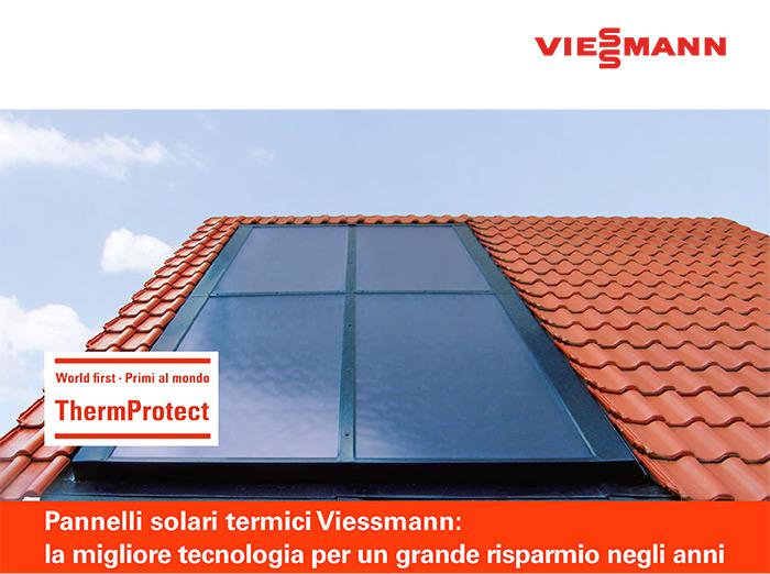 Pannelli solari termici Viessmann: la migliore tecnologia per un grande risparmio negli anni