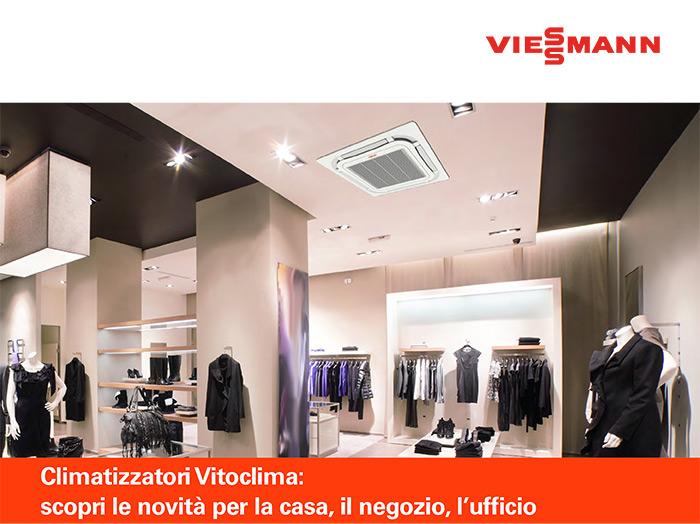 Climatizzatori Vitoclima: scopri le novità per la casa, il negozio, l'ufficio