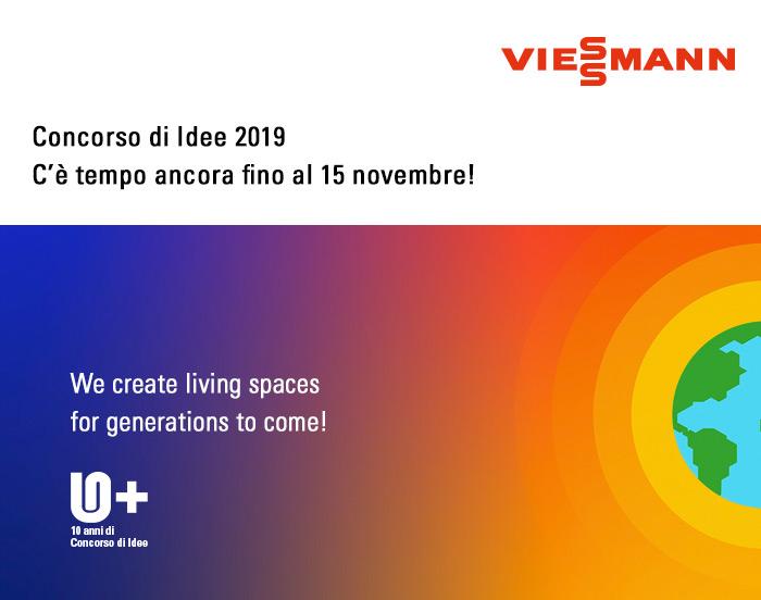 Viessmann - Concorso di Idee 2019. C'è tempo ancora fino al 15 Novembre!