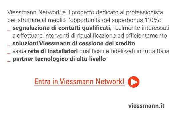Viessmann Network è il progetto dedicato al professionista per sfruttare al meglio l'opportunità del superbonus 110%